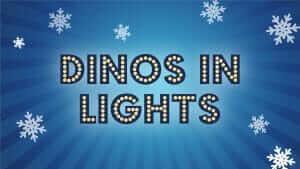 Dinos in lights flyer