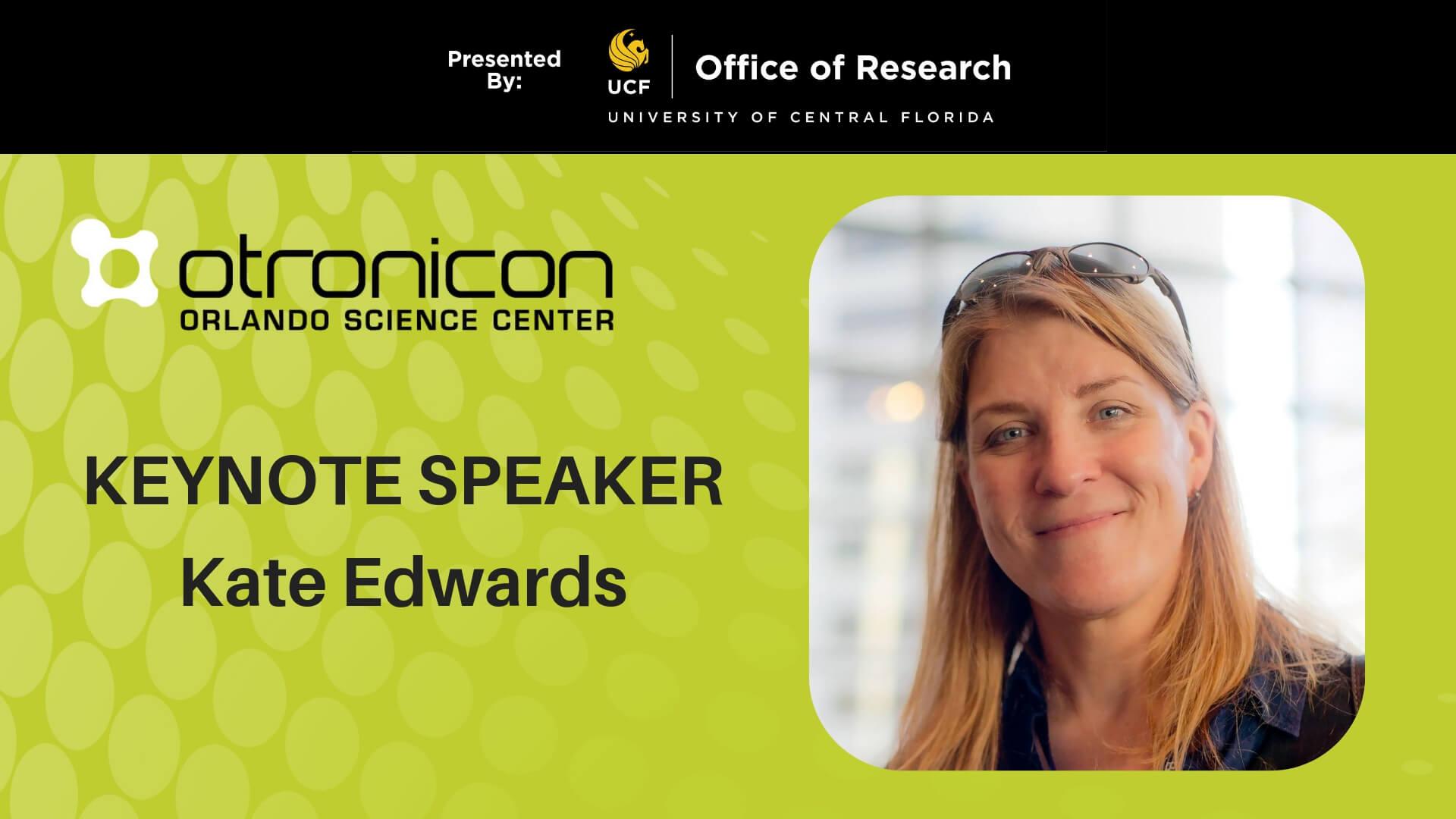 Keynote speaker for otronicon, Kate Edwards