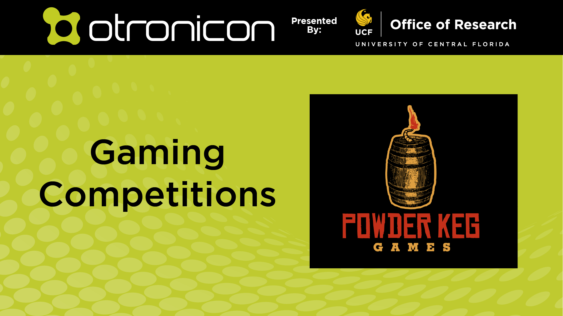 Otronicon Gaming Competitions with Powder Keg Games Graphic