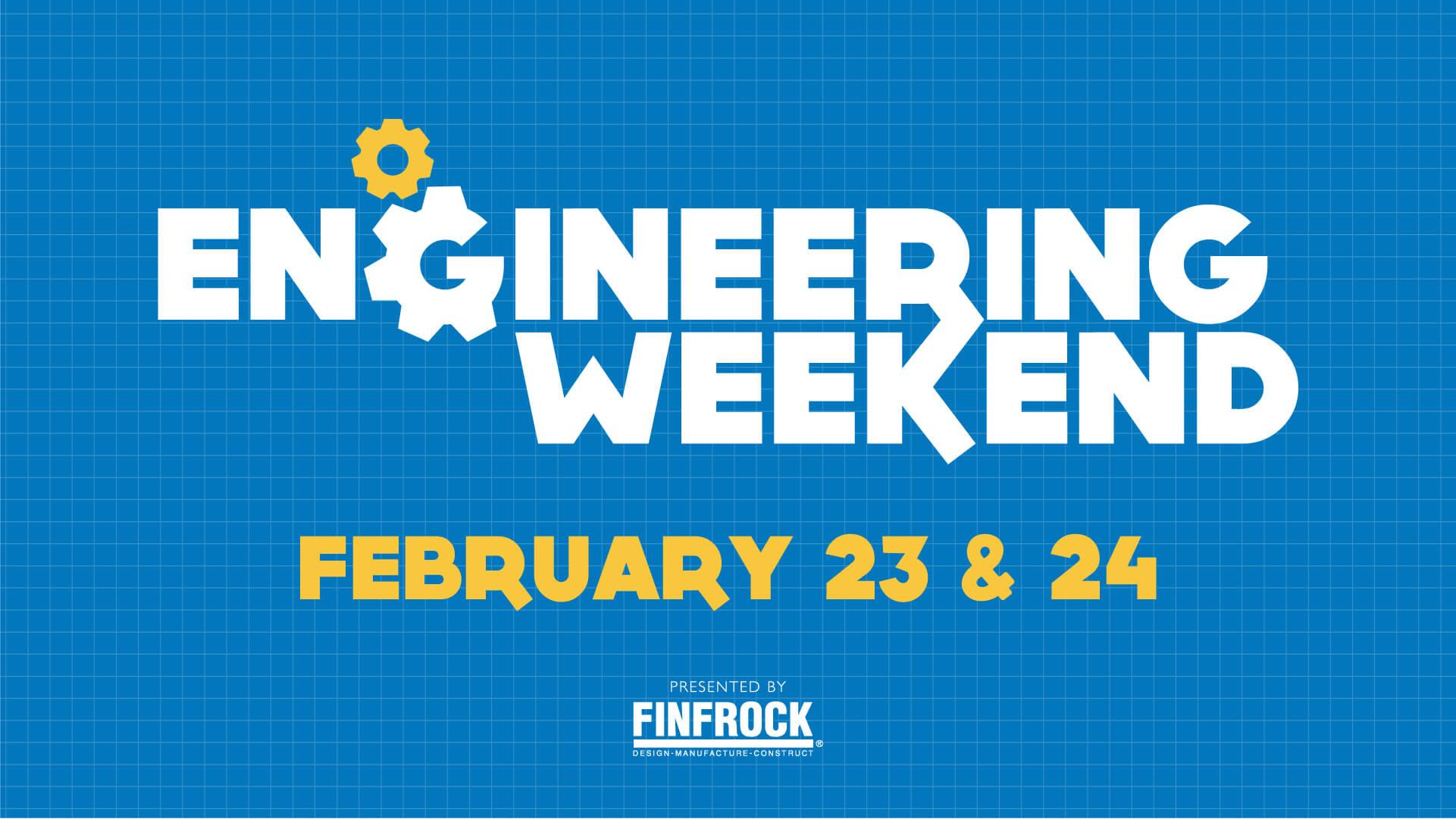 Engineering Weekend Flyer