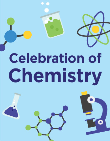 Celebration of Chemistry 2019 Event Flyer