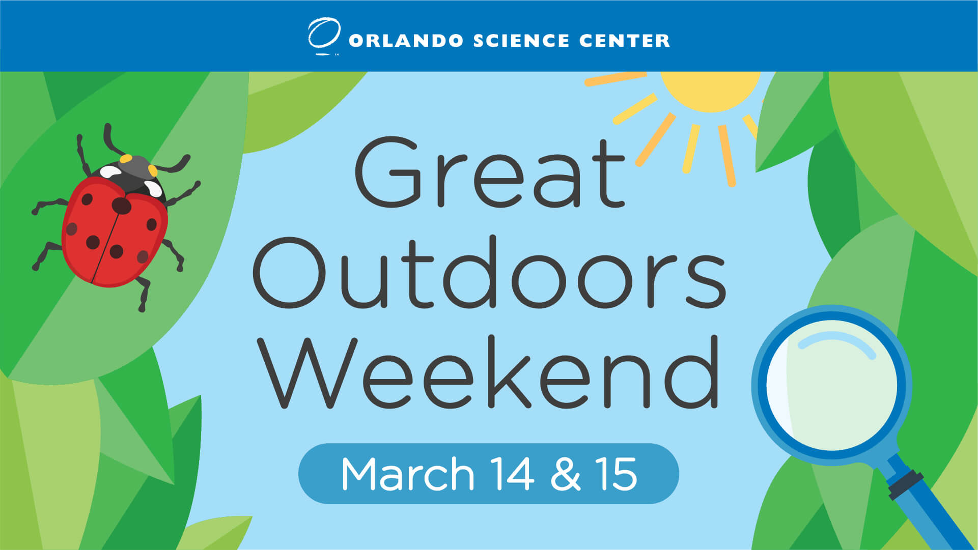 Great Outdoors Weekend March 14 & 15