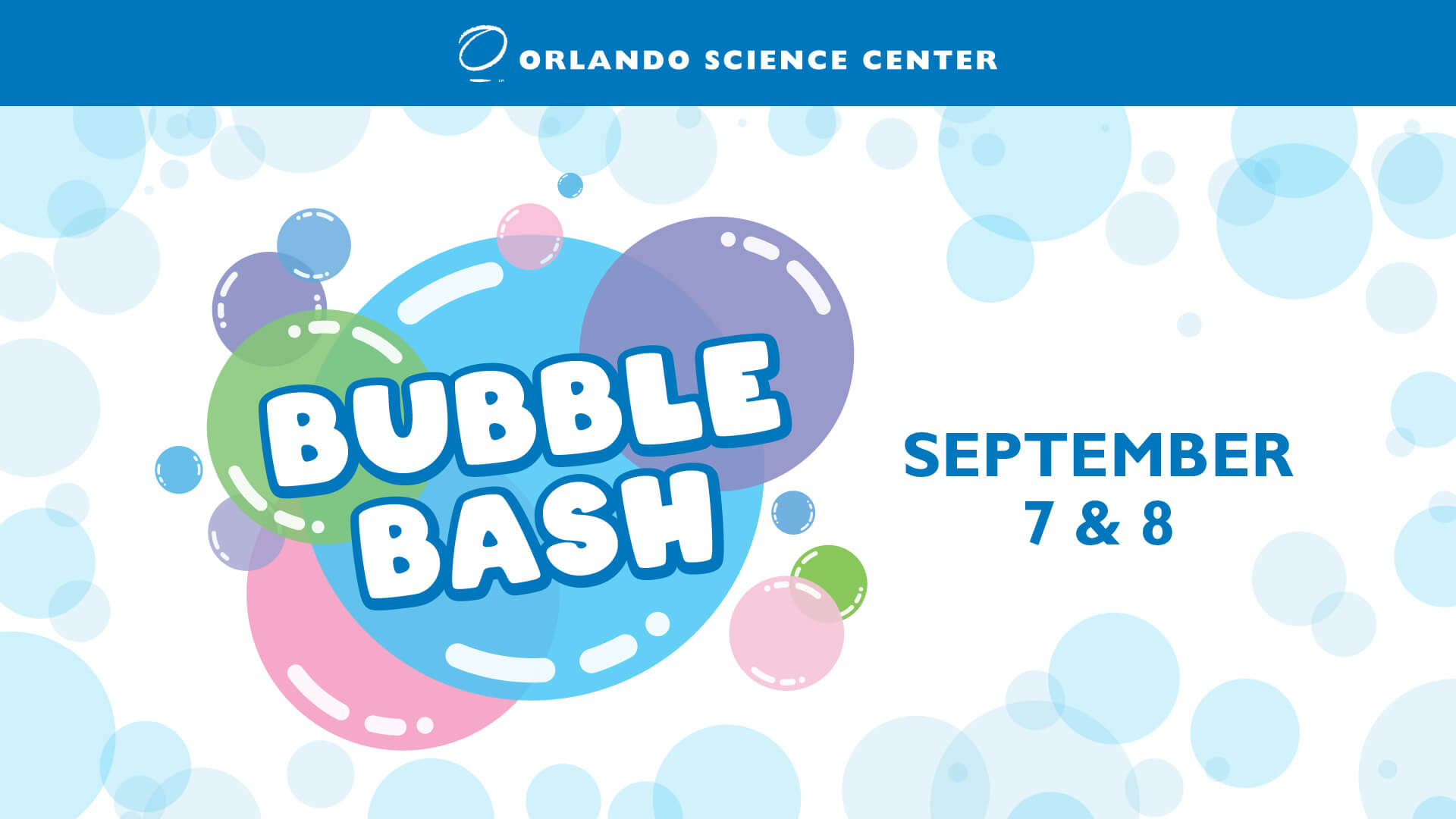Bubble Bash September 7 and 8