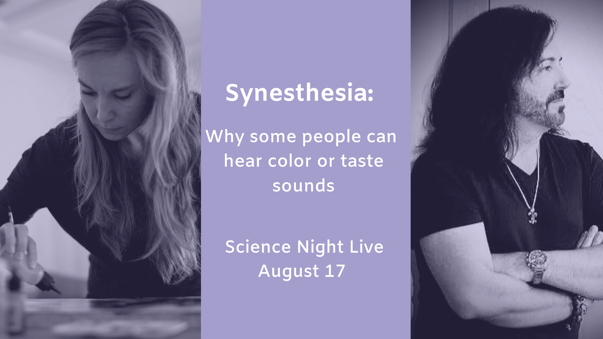 Synethesia: Why some people can hear color and taste sounds flyer