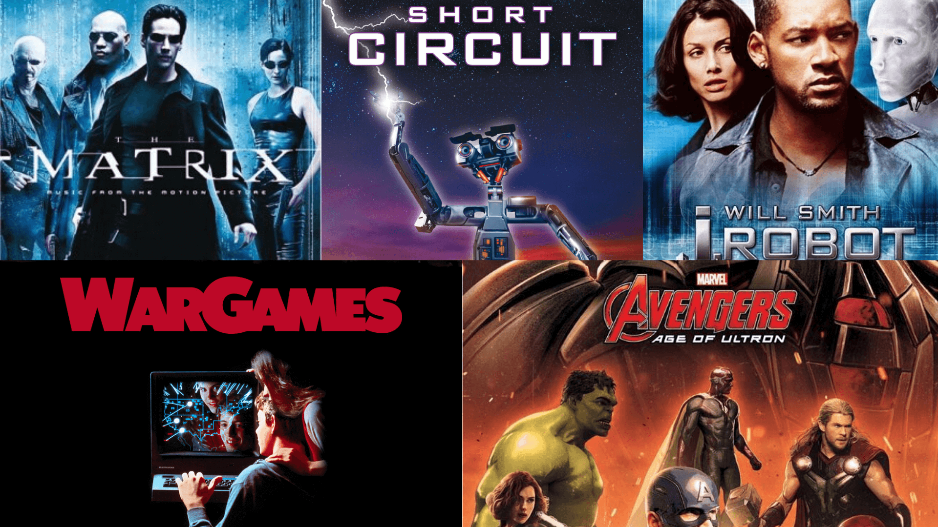 Movie poster collage of The Matrix, Short Circuit, I Robot, War Games, Avengers Age or Ultron