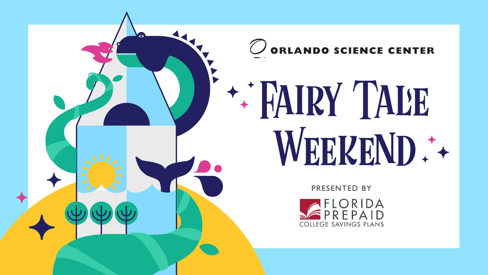 Fairy Tale Weekend - February 8-9