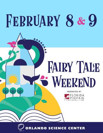 Fairy Tale Weekend - February 8-9