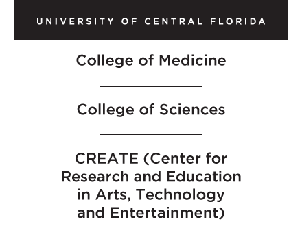 UCF-College of Medicine-College of Sciences-Center for Research and Education in Arts, Technology and Entertainment