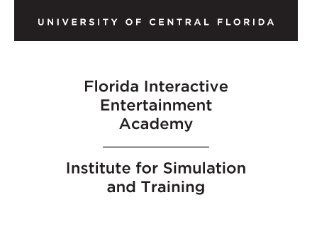UCF - Florida Interactive Entertainment Academy - Institute for Simulation and Training