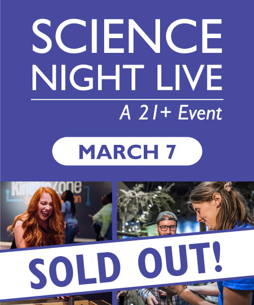 Science Night Live - March 7 Sold Out!
