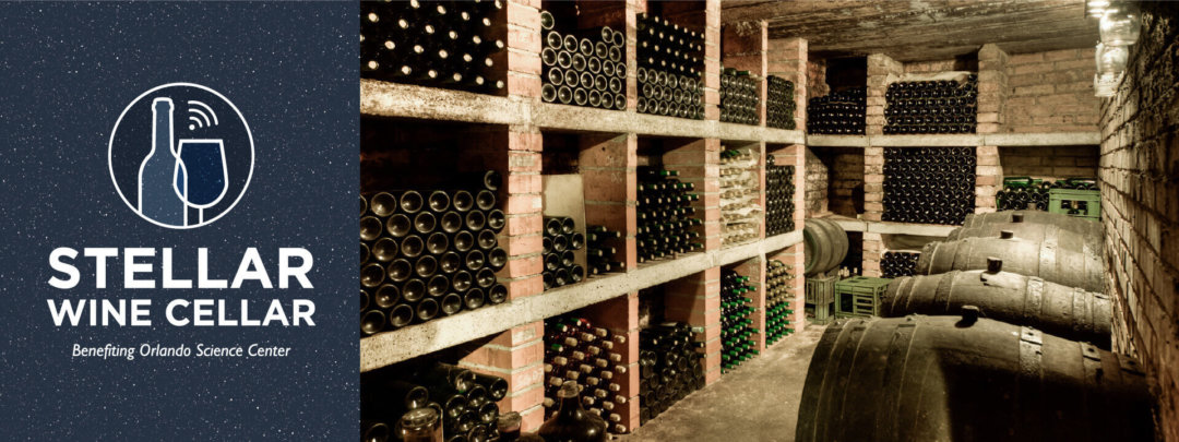 Stellar Wine Cellar, benefiting Orlando Science Center Logo with image of wine cellar shelves full of stacked bottles..