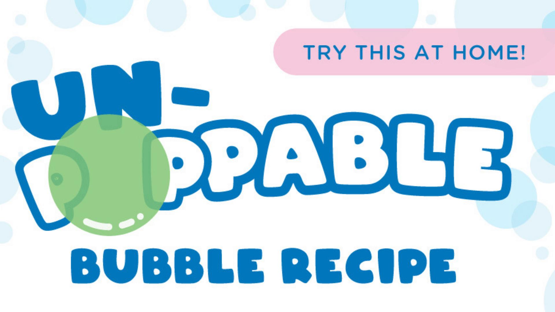 Un-poppable bubble flyer