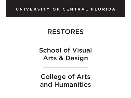 UCF - Restores - School of Visual Arts and Design - College of Arts and Humanities