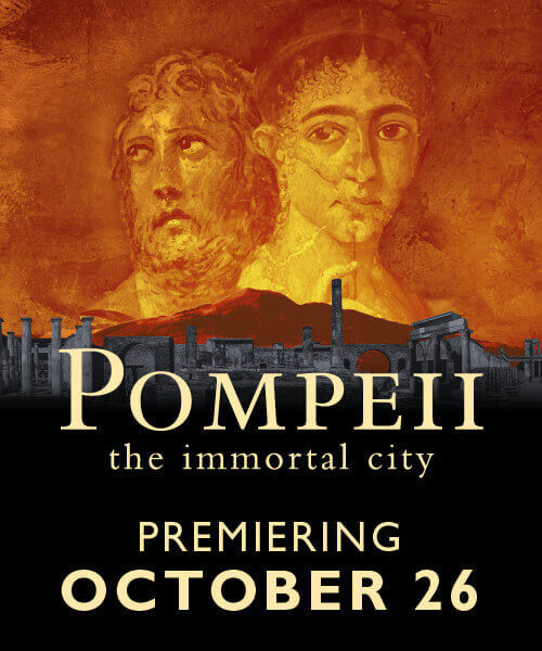 Pompeii: the Immortal City Exhibit - Premiering October 26, 2020