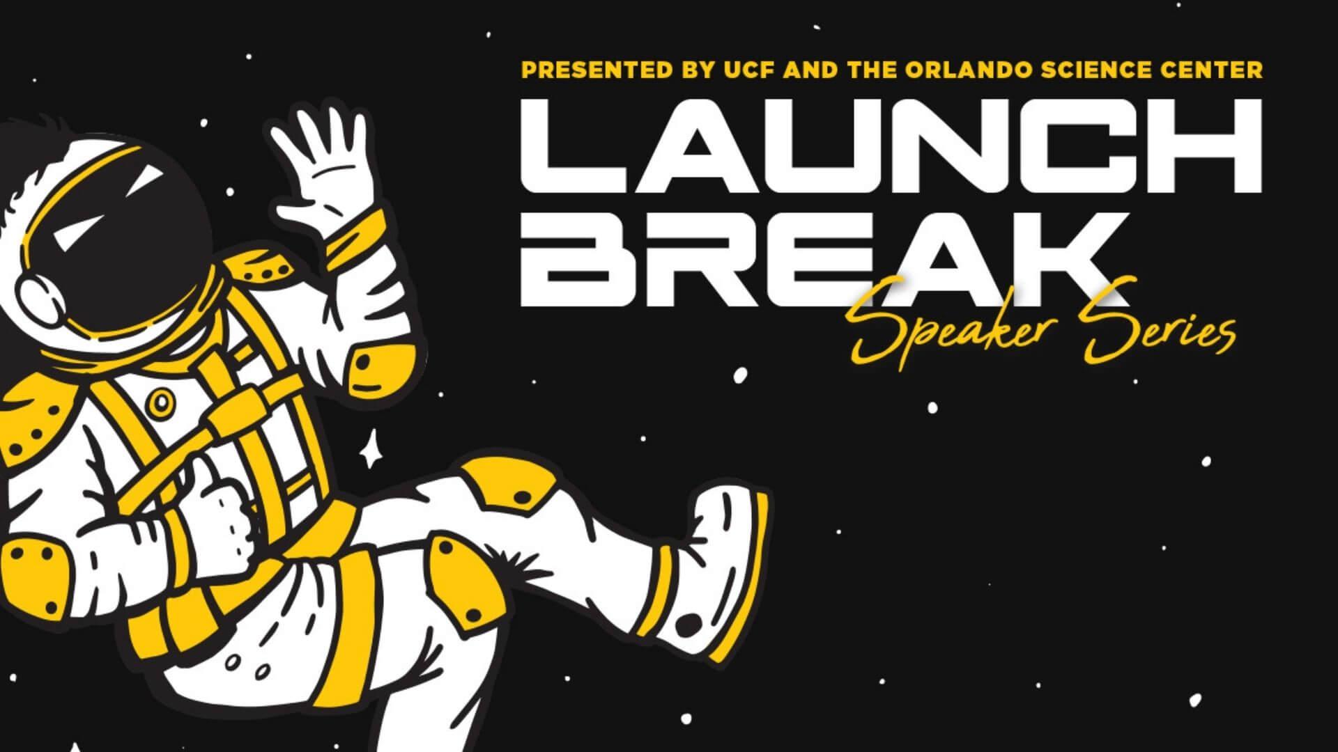 Astronaut waving - Launch Break A Speaker Series
