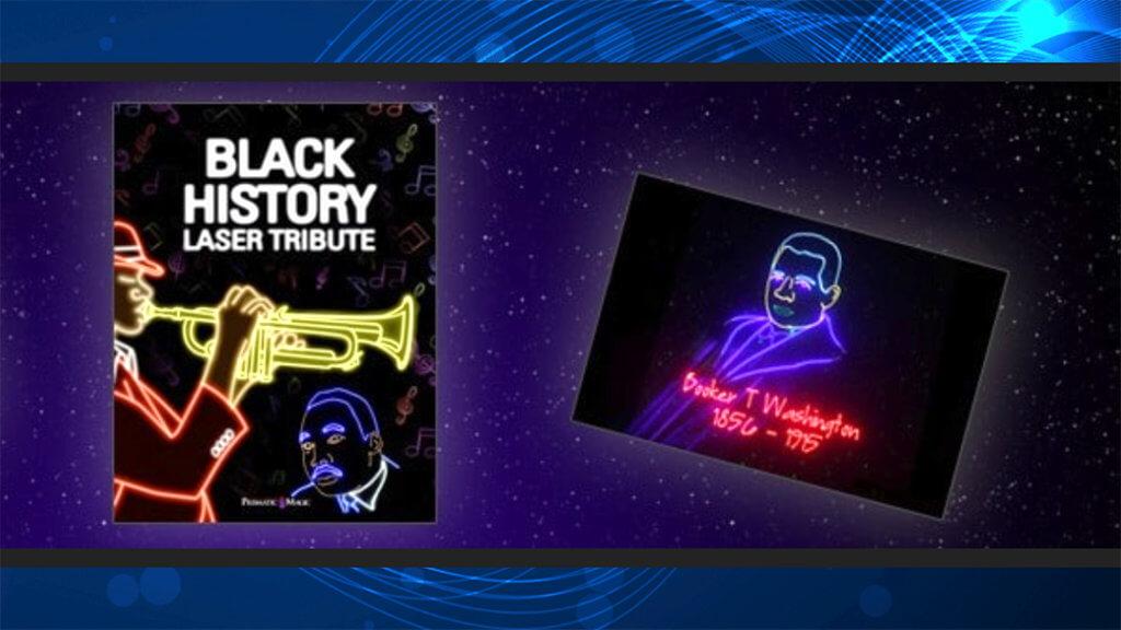 Black History Laser Tribute