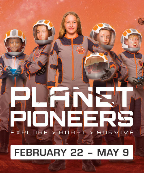Planet Pioneers Exhibit