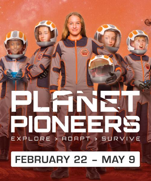 Planet Pioneers Exhibit