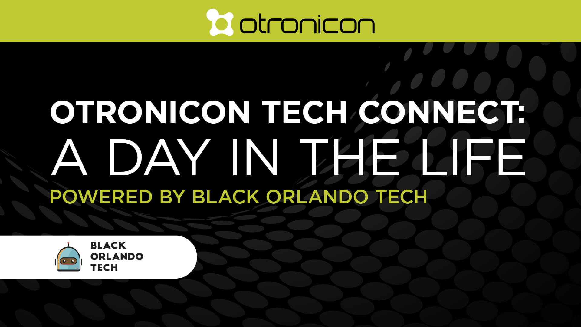 Tech Connect: A Day in the Life Powered by Black Orlando Tech