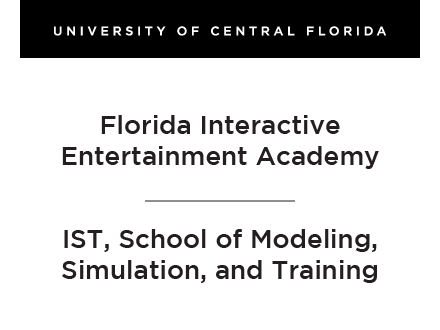 Florida Interactive Entertainment Academy and IST, School of Modeling, Simulation, and Training
