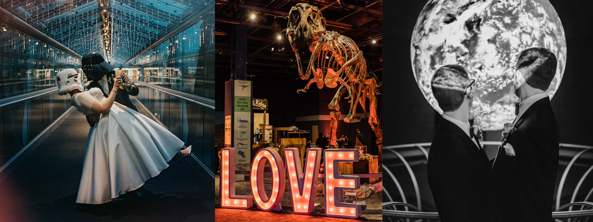 Bride and groom in the entrance tunnel; T-rex skeleton with LOVE sign in lights; couple exchanging vows in front of Science On A Sphere globe