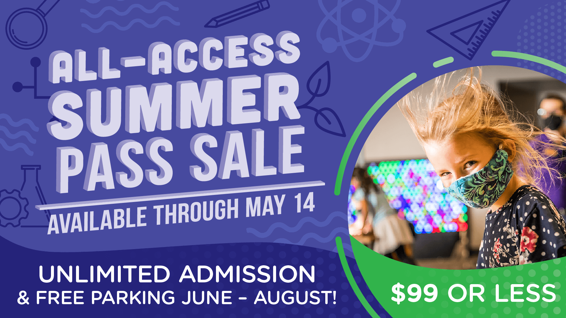 All-Access Summer Pass Sale unlimited general admission and free parking promotion