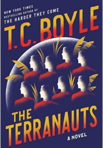 Books about exploring space - The Terranauts by T.C. Boyle