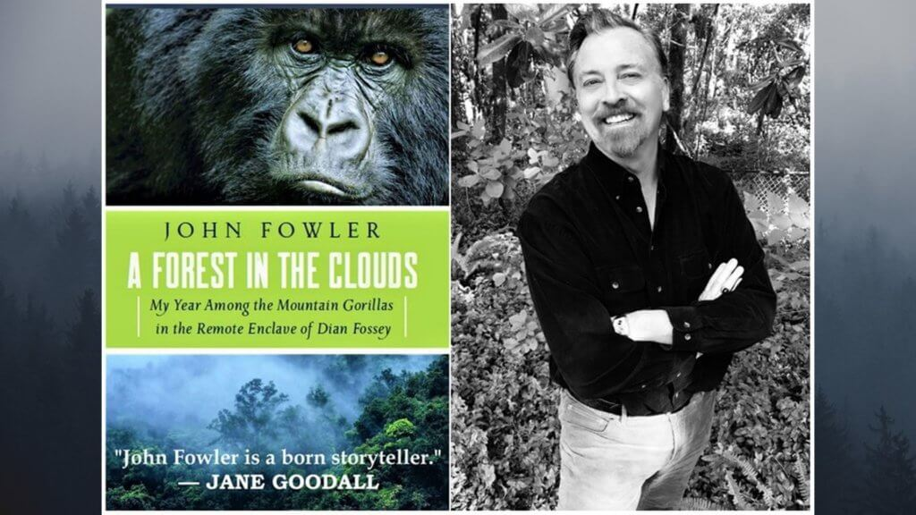 John Fowler - A Forest in the Clouds - My Year among the Mountain Gorillas