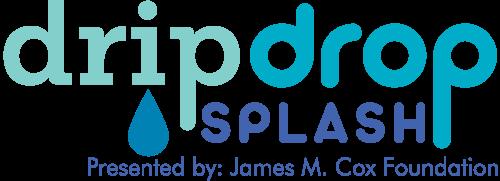 Drip Drop Splash Presented by James M. Cox Foundation