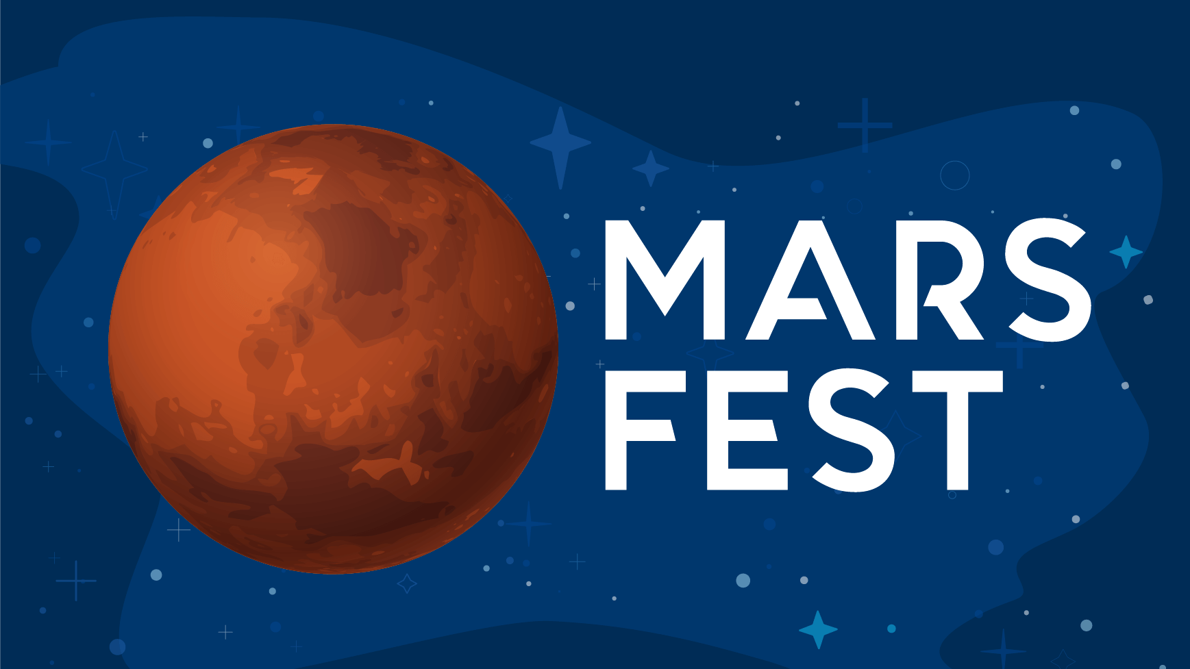 Mars Fest Event - graphic Mars and stylized space background.