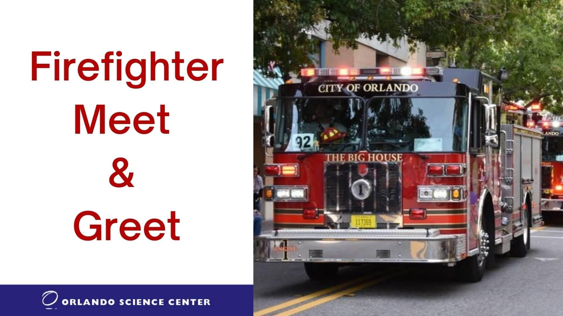 Firefighter meet and greet