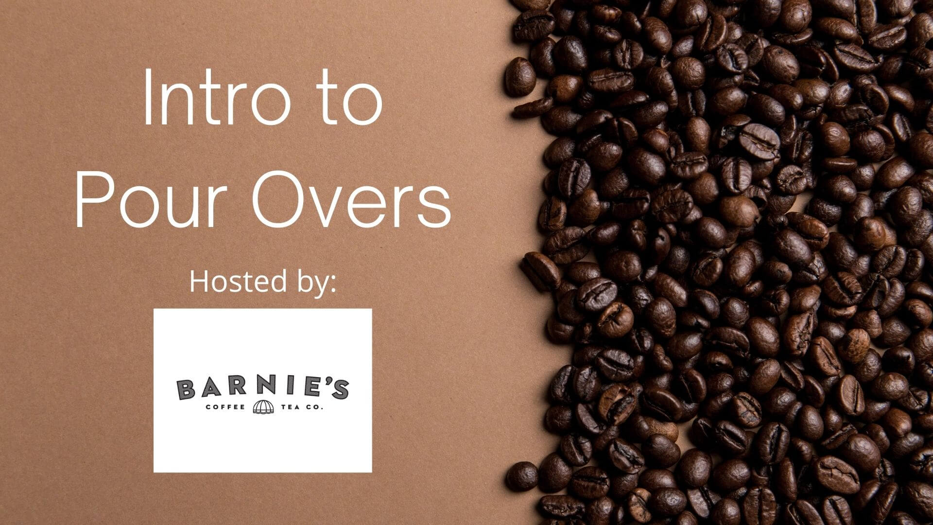 Intro to Pour Overs Hosted by Barnie's Coffee